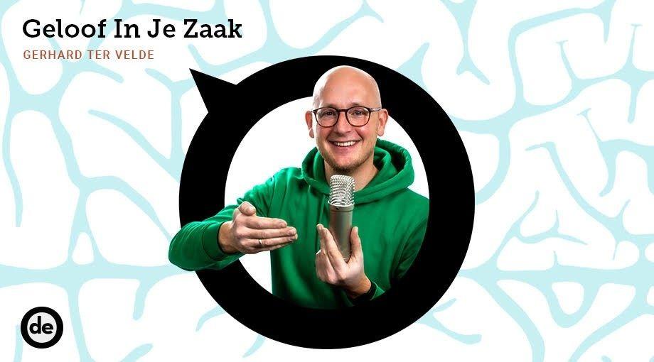 De Ondernemer Podcasts Gerhard ter Velde Geloof In Je Zaak 920x510cm