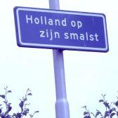 Holland op zijn smalst bord
