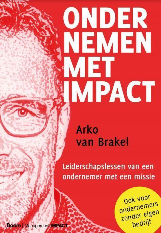 Disruptie transformatie ondernemen impact arko brakel